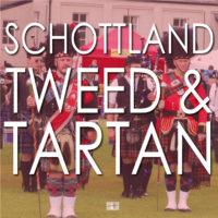 Schottland, Tweed & Tartan