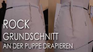 Rock Grundschnitt an Puppe drapieren